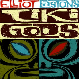 Elliot Easton's Tiki Gods.jpg